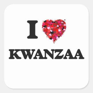 I Love Kwanzaa Square Sticker