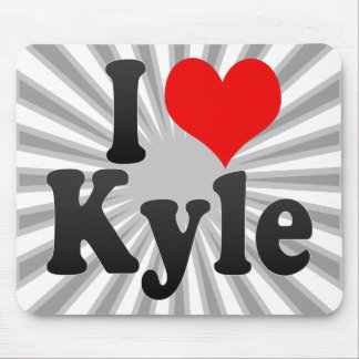 I love Kyle Mouse Pad