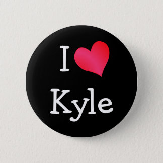 I Love Kyle Pinback Button