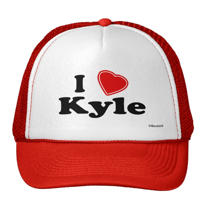 I Love Kyle Trucker Hat