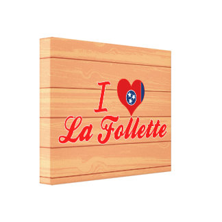 I Love La Follette Tennessee Stretched Canvas Prints
