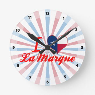 I Love La Marque, Texas Round Wall Clock