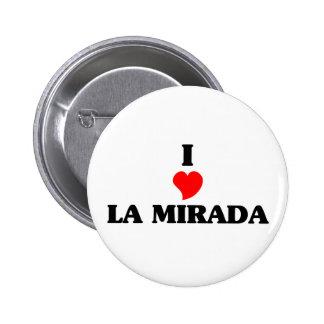 I love La Mirada 2 Inch Round Button