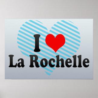 I Love La Rochelle, France Poster