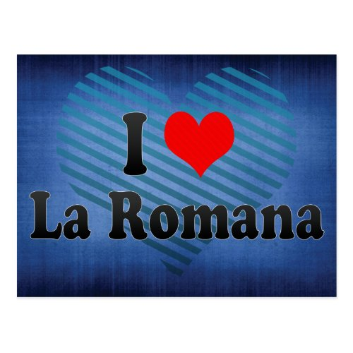 I Love La Romana Dominican Republic Postcard