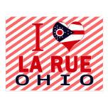 I love La Rue, Ohio Postcard