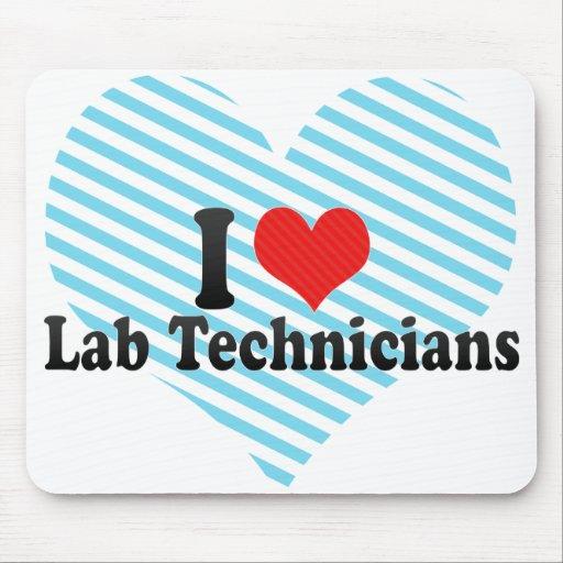 I Love Lab Technicians Mousepads