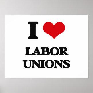 I Love Labor Unions Print