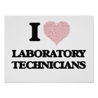 I love Laboratory Technicians (Heart made from wor Poster