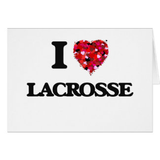 I Love Lacrosse Greeting Card