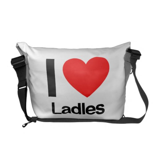 i love ladles messenger bag