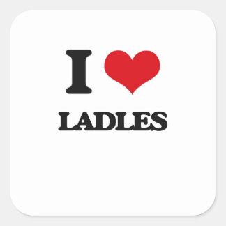 I Love Ladles Square Sticker