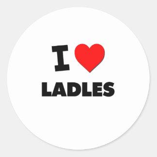 I Love Ladles Round Sticker