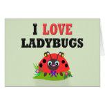 I Love Ladybugs Card