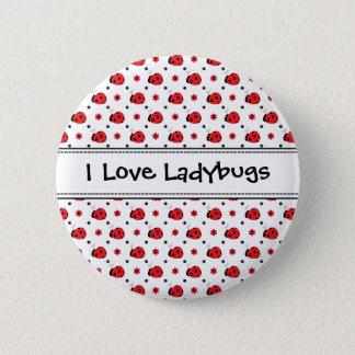 I Love Ladybugs Cute Button