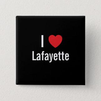 I love Lafayette Pinback Button