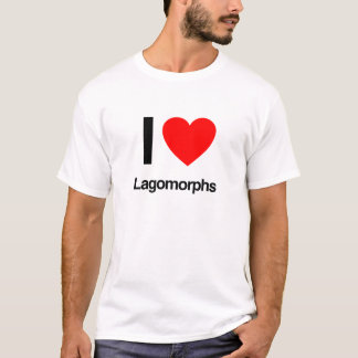 i love lagomorphs T-Shirt