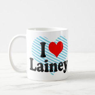 I love Lainey Coffee Mugs