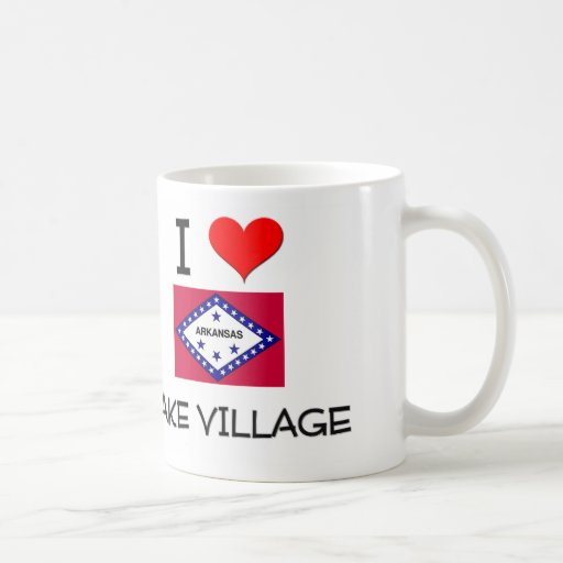 I Love LAKE VILLAGE Arkansas Classic White Coffee Mug