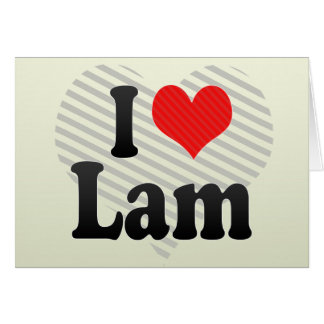 I Love Lam Card