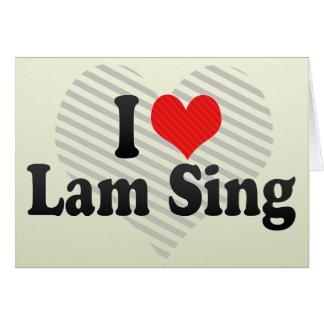 I Love Lam Sing Card