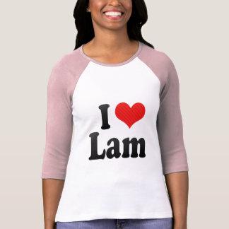 I Love Lam Tee Shirts