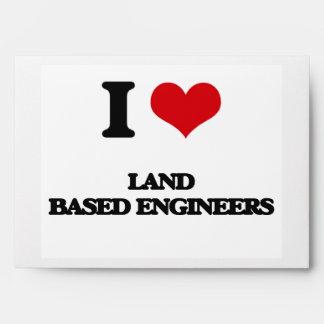 I love Land Based Engineers Envelope