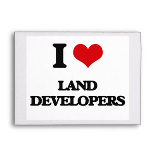I love Land Developers Envelopes