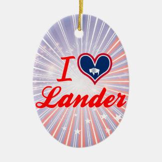 I Love Lander, Wyoming Christmas Ornaments