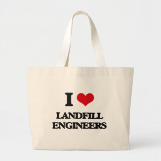 I love Landfill Engineers Tote Bags