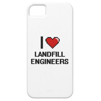 I love Landfill Engineers iPhone 5 Covers