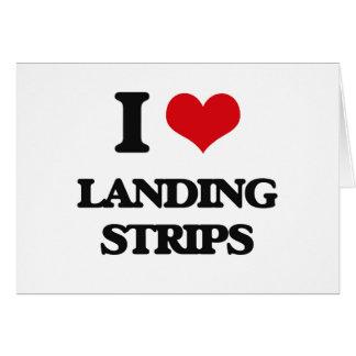 I Love Landing Strips Greeting Card