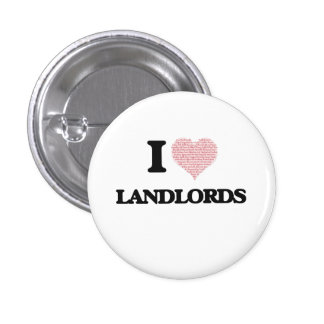 I love Landlords (Heart made from words) 1 Inch Round Button
