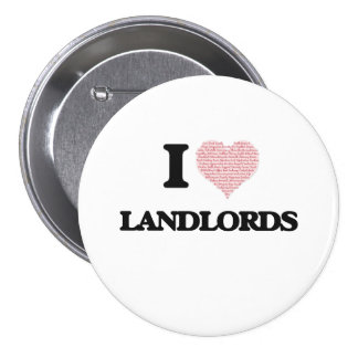 I love Landlords (Heart made from words) 3 Inch Round Button