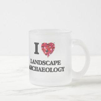 I Love Landscape Archaeology 10 Oz Frosted Glass Coffee Mug