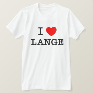 I Love Lange T-Shirt