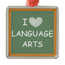 I Love Language Arts Metal Ornament