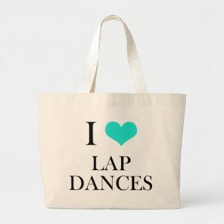 I Love Lap Dances Bags