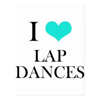 I Love Lap Dances Postcards
