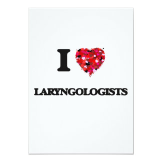 I love Laryngologists 5x7 Paper Invitation Card