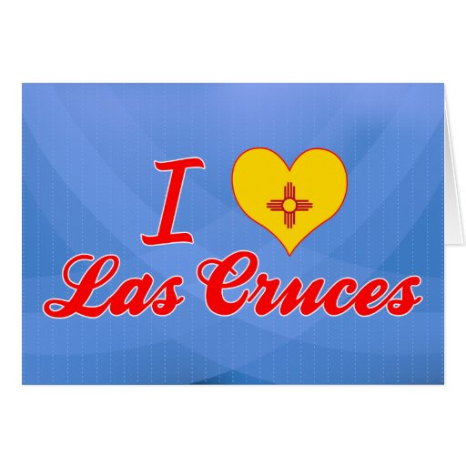 I Love Las Cruces, New Mexico Cards