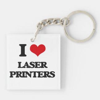 I Love Laser Printers Acrylic Key Chain
