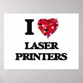 I Love Laser Printers Poster