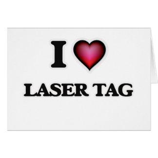 I Love Laser Tag Card