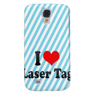 I love Laser Tag Samsung Galaxy S4 Case