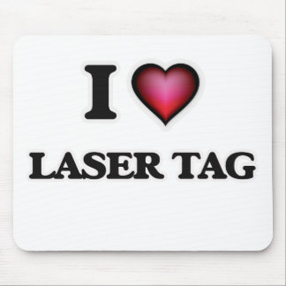 I Love Laser Tag Mouse Pad