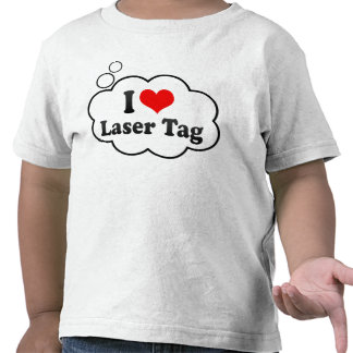 I love Laser Tag Tee Shirt
