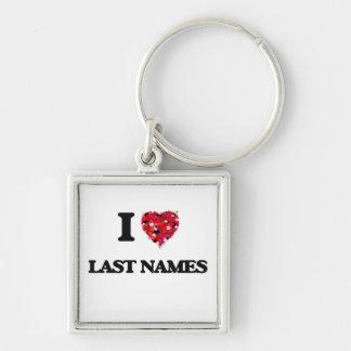I Love Last Names Silver-Colored Square Keychain