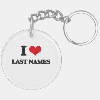 I Love Last Names Double-Sided Round Acrylic Keychain