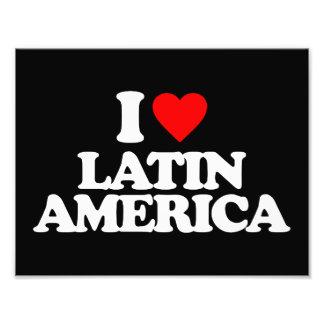 I LOVE LATIN AMERICA PHOTO PRINT
